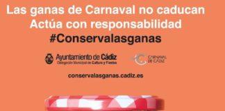 'Conserva las ganas' para el Carnaval de Cádiz 2021